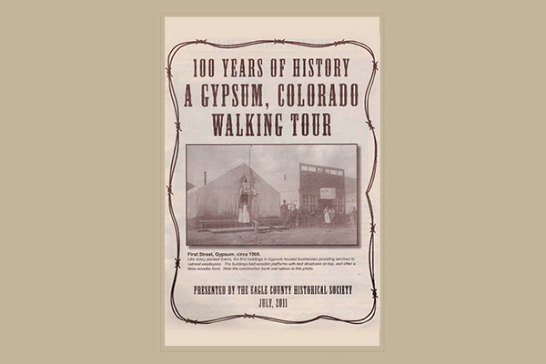 100 Years of History - A Gypsum, Colorado Walking Tour